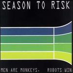 Men Are Monkeys, Robots Win