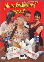 Men Behaving Badly, Season 2