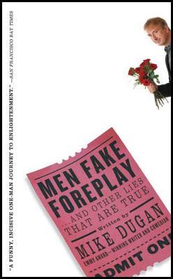 Men Fake Foreplay - Dugan, Mike