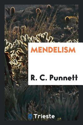 Mendelism - Punnett, R C