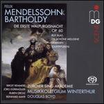 Mendelssohn-Bartholdy: Die erste Walpurgisnacht Op. 60