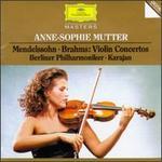 Mendelssohn, Brahms: Violin Concertos - Anne-Sophie Mutter (violin); Berlin Philharmonic Orchestra; Herbert von Karajan (conductor)