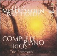Mendelssohn: Complete Piano Trios - Trio Parnassus