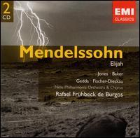 Mendelssohn: Elijah - Dietrich Fischer-Dieskau (bass); Dietrich Fischer-Dieskau (baritone); Gwyneth Jones (soprano); Janet Baker (contralto);...
