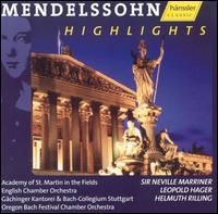 Mendelssohn Highlights - Christine Schäfer (soprano); Cornelia Kallisch (alto); Dmitry Sitkovetsky (violin); Michael Schade (tenor);...