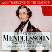 Mendelssohn In Words And Music - Aaron Rosand (violin); Arthur Hannes; Luxembourg Radio Orchestra; Louis de Froment (conductor)