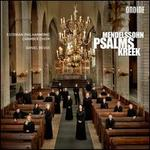 Mendelssohn, Kreek: Psalms