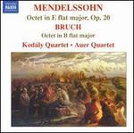 Mendelssohn: Octet in E flat major, Op. 20; Bruch: Octet in B flat major