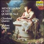 Mendelssohn: Octet; Quartet No. 2