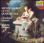 Mendelssohn: Octet; Quartet No. 2