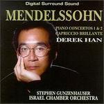 Mendelssohn: Piano Concertos 1 & 2; Capriccio Brillante