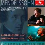 Mendelssohn: Piano Concertos Nos. 1 & 2; Symphony No. 1