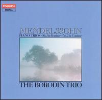 Mendelssohn: Piano Trios Nos. 1 & 2 - Borodin Trio