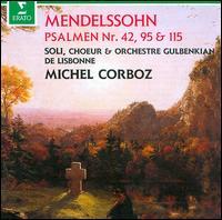 Mendelssohn: Psaumes 42, 95 & 115 - Alejandro Ramirez (tenor); Andrew Swinnerton (oboe); Christiana Baumann (soprano); Evelyne Brunner (soprano);...