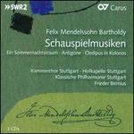Mendelssohn: Schauspielmusiken