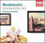Mendelssohn: String Quartets Nos. 3 &4