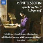 "Mendelssohn: Symphony No. 2 ""Lobgesang"""