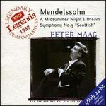 Mendelssohn: Symphony No. 3; Midsummer Night's Dream