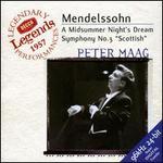 Mendelssohn: Symphony No. 3; Midsummer Night's Dream