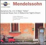 Mendelssohn: Symphony No. 4 in A Major; A Midsummer Night's Dream, Incidental Music