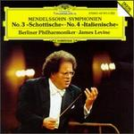 Mendelssohn: Symphony Nos. 3 & 4