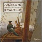 Mendelssohn: The Complete Solo Piano Music, Vol. 3