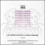 Mendelssohn: The Complete Symphonies & String Symphonies