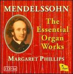 Mendelssohn: The Essential Organ Works