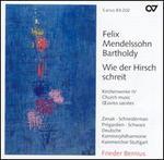 Mendelssohn: Wie der Hirsch schreit