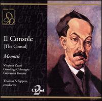 Menotti: Il Console (The Consul) - Bibiana Goldenthal (vocals); Flora Rafanelli (vocals); Gianfranco Casarini (vocals); Gianluigi Colmagro (vocals);...