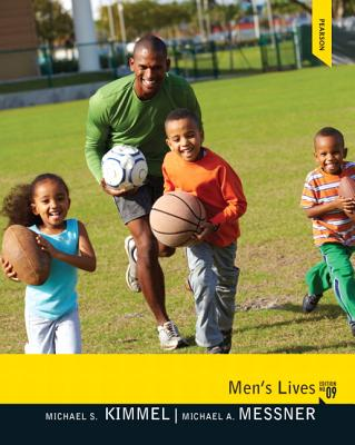 Men's Lives - Kimmel, Michael S., and Messner, Michael Alan