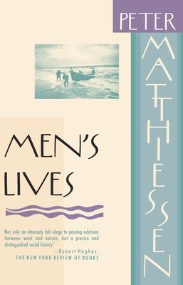 Men's Lives - Matthiessen, Peter