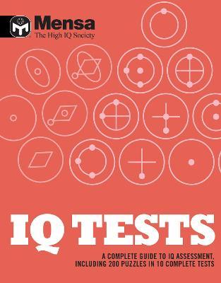 Mensa: IQ Tests: A Complete Guide to IQ Assessment - Mensa Ltd