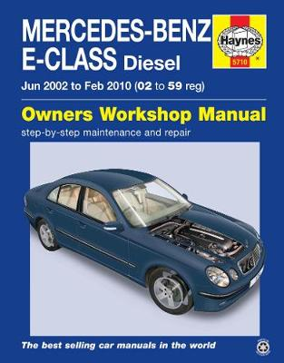 Mercedes-Benz E-Class Diesel Service and Repair Manual 2002-10 - Randall, Martynn