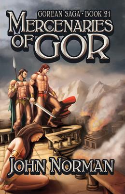 Mercenaries of Gor - Norman, John