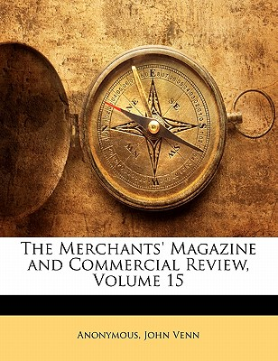 Merchants' Magazine and Commercial Review, Volume 15 - Anonymous