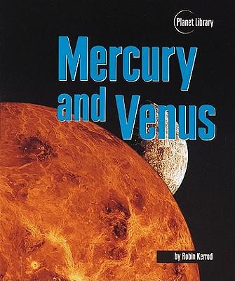 Mercury and Venus - Kerrod, Robin
