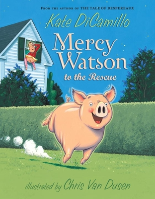 Mercy Watson to the Rescue - DiCamillo, Kate