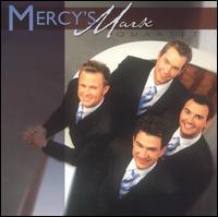 Mercy's Mark Quartet - Mercy's Mark Quartet