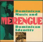 Merengue: Dominican Music and Dominican Identity