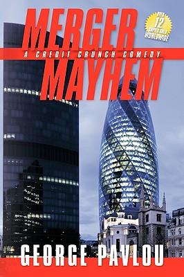 Merger Mayhem - Pavlou, George