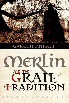 Merlin and the Grail Tradition - Knight, Gareth