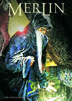 Merlin - English: The Pitkin Guide - Matthews, John, and Matthews, Caitlin, and O'Hanlon, Maggie (Volume editor)