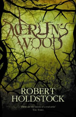Merlin's Wood - Holdstock, Robert