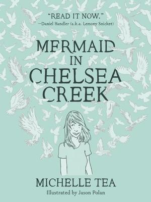 Mermaid in Chelsea Creek - Tea, Michelle