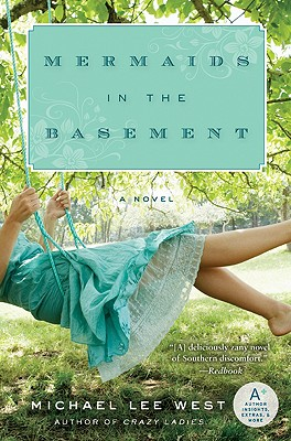 Mermaids in the Basement - West, Michael Lee