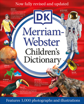 Merriam-Webster Children's Dictionary, New Edition: Features 3,000 Photographs and Illustrations - DK
