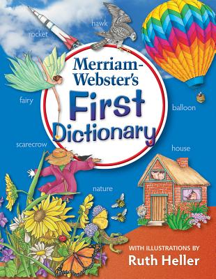 Merriam-Webster's First Dictionary (With Illustrations By Ruth Heller) Newest Edition - Merriam-Webster