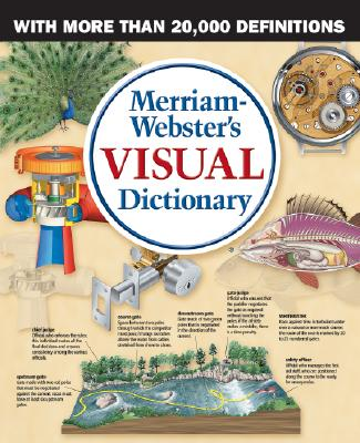 Merriam-Webster's Visual Dictionary - Corbeil, Jean Claude, and Archambault, Ariane