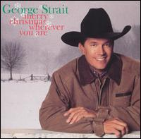 Merry Christmas Wherever You Are - George Strait
